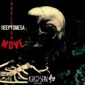 DeeptoneSA Skeleton Move Mp3 Download