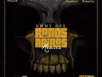 Emmy Gee Rands and Nairas Remix Mp3 Download