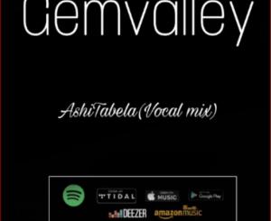 GemValley Ashi Tabela mp3 Download
