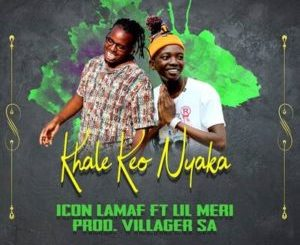 Icon Lamaf Khale Keo Nyaka Mp3 Download