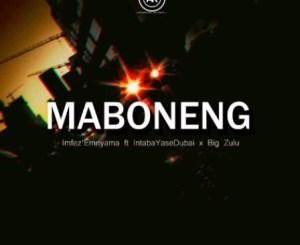 Imfez'emnyama Maboneng Mp3 Download