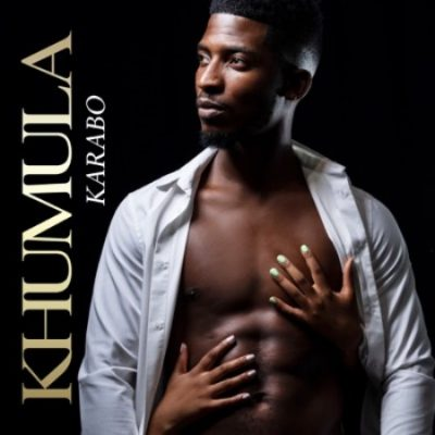 Karabo Khumula Mp3 Download