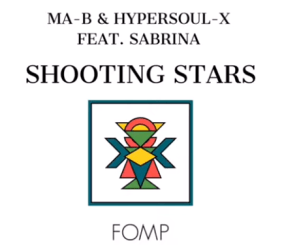 Ma-B & HyperSOUL X Ft. Sabrina Shooting Stars Mp3 Download