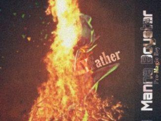 Manna Boystar MYFather Mp3 Download