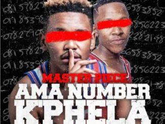 Masterpiece Amanumber k'phela Mp3 Download