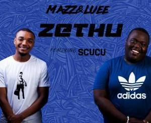 Mazz & Luee Zethu Mp3 Download