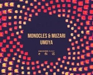 Monocles & Muzari Icawe Mp3 Download