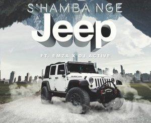 Nu Era S'hamba Nge Jeep Mp3 Download
