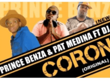 Prince Benza & Pat Medina Corona Mp3 Download
