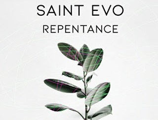 Saint Evo Repentance Mp3 Download
