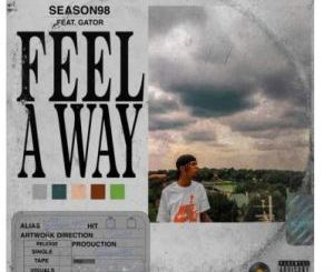 Season98 Feel A Way Mp3 Download