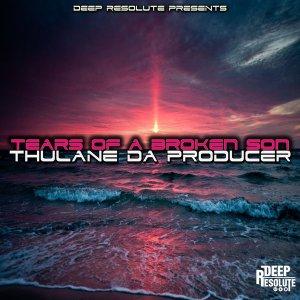 Thulane Da Producer Tears Of A Broken Son Mp3 Download