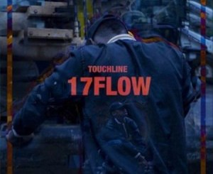 Touchline 17 Flow Mp3 Download