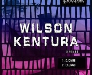 Wilson Kentura Ekungo Mp3 Download