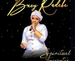Bucy Radebe Spiritual Encounter Album Zip Download