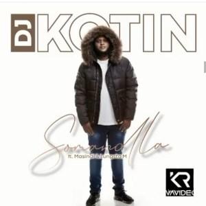 DJ Kotin Somandla Mp3 Download