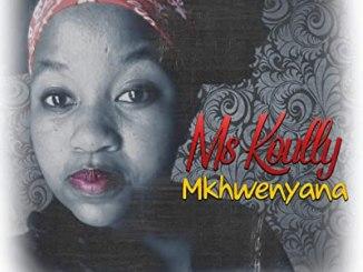 Ms Koully Mkhwenyana Mp3 Download
