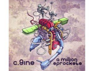 C.9ine A Million Sprockets Download Fakaza