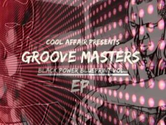 Cool Affair & Zephan Groove Masters Black Power Blue Print Ep Zip Download Fakaza