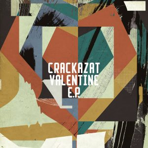 Crackazat Valentine EP Download Fakaza