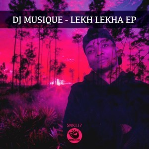DJ Musique Lekh Lekha Ep Zip Download  Fakaza