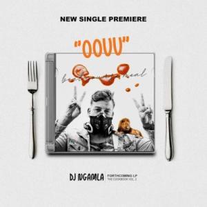 DJ Ngamla Oouu Mp3 Download