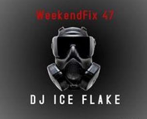 Dj Ice Flake WeekendFix 46 Mp3 Download Fakaza
