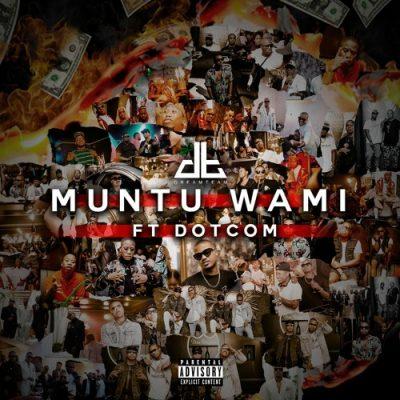 DreamTeam Muntu Wami Mp3 Download Fakaza