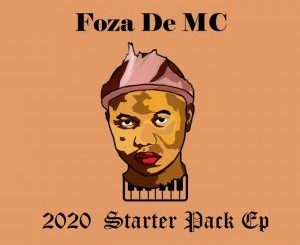 Foza De MC 2020 Starter Pack EP Zip Download