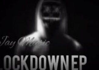 Jay Music Lockdown Mp3 Download Fakaza