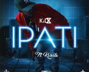 KiD X Ipati Mp3 Download