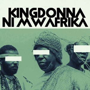 KingDonna Ni Mwafrika Mp3 Download