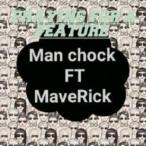 Man Chock Praying 4 A Feature Mp3 Download