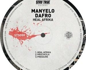 Manyelo Dafro Heal Afrika Ep Zip Download