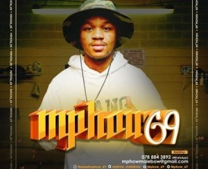 Mphow 69 Ke 2020 Mp3 Download