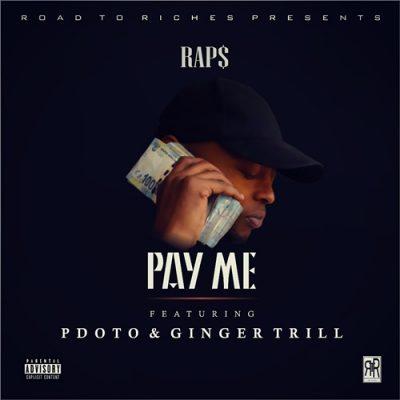Raps Pay Me Mp3 Download Fakaza