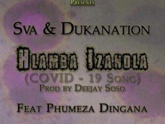 Sva & Dukanation Hlamba Izandla Mp3 Download Fakaza