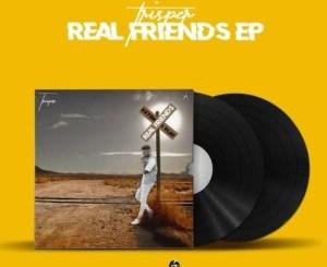 Trisper Real Friends EP Zip Download