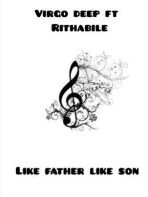 Vigro Deep Like father like son Mp3 Download