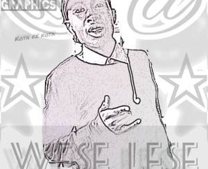 Wese Lese Revolution kota EP Zip Download