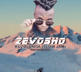 Zevosho Kuzolunga Mp3 Download Fakaza