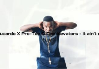 DJ Sbucardo, Pro-Tee & The Elevators It Ain't Over Mp3 Download Fakaza