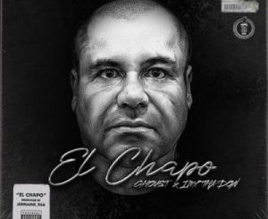 Ghoust El Chapo Mp3 Download Fakaza