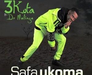 3kota Safa Ukoma Mp3 Download Fakaza