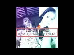 Beekei I Love The Way You Love Me Mp3 Download Fakaza