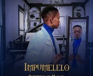 Bluemusic Impumelelo Mp3 Download Fakaza