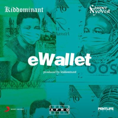 Download Kiddominant eWallet Mp3 Fakaza
