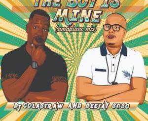 Download DJ Colastraw & Deejay Soso The Boy Is Mine Mp3 Fakaza