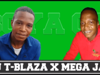 DJ T-Blaza x Mega Jay Boya Gae Mp3 Download Fakaza