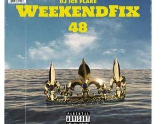 Dj Ice Flake WeekendFix 48 2020 Mp3 Download